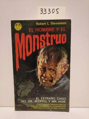 EL HOMBRE Y EL MONSTRUO. EL EXTRAÑO CASO DEL DR. JECKYLL Y MR. HIDE