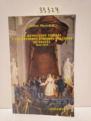 REVOLUCIÓN LIBERAL Y LOS PRIMEROS PARTIDOS POLÍTICOS EN ESPAÑA, 1834-1844