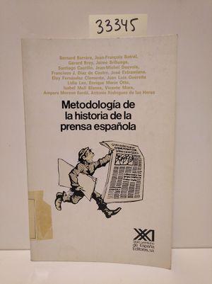 METODOLOGÍA DE LA HISTORIA DE LA PRENSA ESPAÑOLA