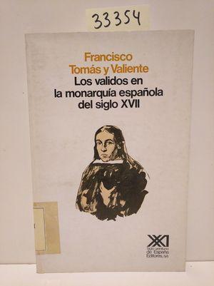 LOS VALIDOS EN LA MONARQUÍA DEL SIGLO XVII