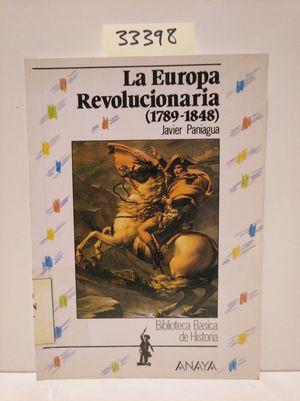 LA EUROPA REVOLUCIONARIA: 1789-1848