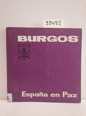 BURGOS. ESPAÑA EN PAZ. 1964. INCLUYE MAPA