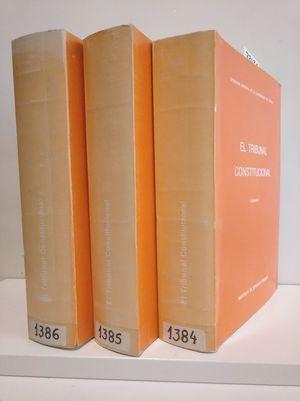 EL TRIBUNAL CONSTITUCIONAL (3 TOMOS)