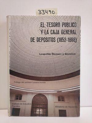 TESORO PÚBLICO Y LA CAJA GENERAL DE DEPÓSITOS (1852-1868), EL