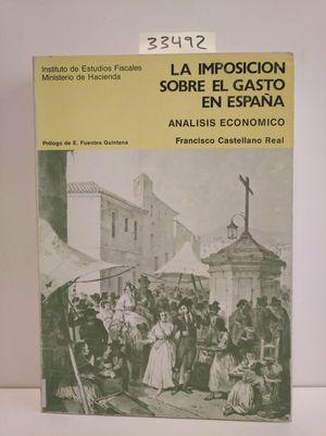 IMPOSICIÓN SOBRE EL GASTO. ANÁLISIS ECONÓMICO