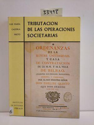 TRIBUTACIÓN DE LAS OPERACIONES SOCIETARIAS (ASPECTOS SUSTANTIVOS)