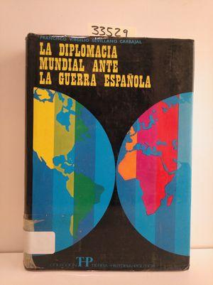 LA DIPLOMACIA MUNDIAL ANTE LA GUERRA ESPAÑOLA