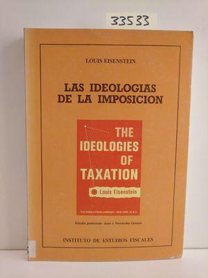 IDEOLOGÍAS DE LA IMPOSICIÓN, LAS