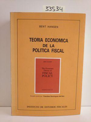 TEORÍA ECONÓMICA DE LA POLÍTICA FISCAL