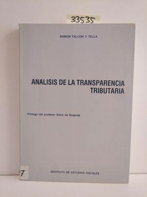 ANÁLISIS DE LA TRANSPARENCIA TRIBUTARIA