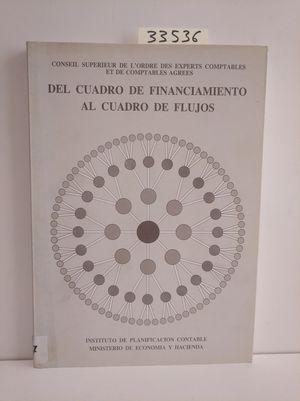 DEL CUADRO DE FINANCIAMIENTO AL CUADRO DE FLUJOS
