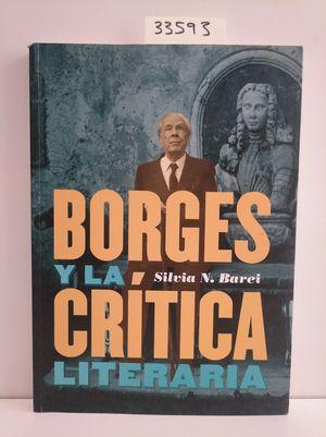 BORGES Y LA CRÍTICA LITERARIA