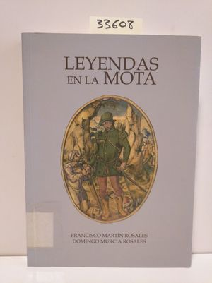 LEYENDAS EN LA MOTA
