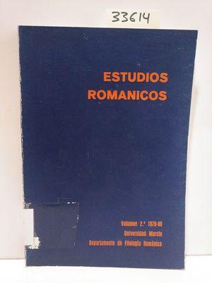 ESTUDIOS ROMÁNICOS. VOLUMEN 2