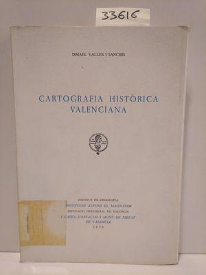 CARTOGRAFIA HISTORICA VALENCIANA