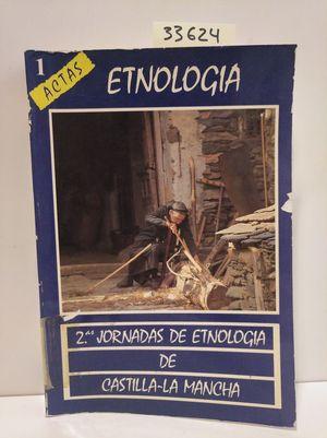 SEGUNDAS JORNADAS DE ETNOLOGÍA DE CASTILLA-LA MANCHA