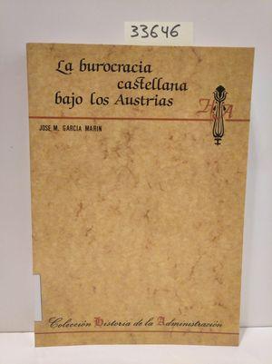 LA BUROCRACIA CASTELLANA BAJO LOS AUSTRIAS