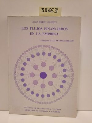 LOS FLUJOS FINANCIEROS DE LA EMPRESA