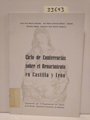 CICLO DE CONFERENCIAS SOBRE EL RENACIMIENTO EN CASTILLA Y LEÓN