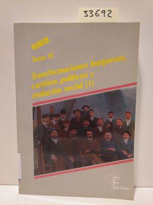 TRANSFORMACIONES BURGUESAS, CAMBIOS POLÍTICOS Y EVOLUCIÓN SOCIAL (1)