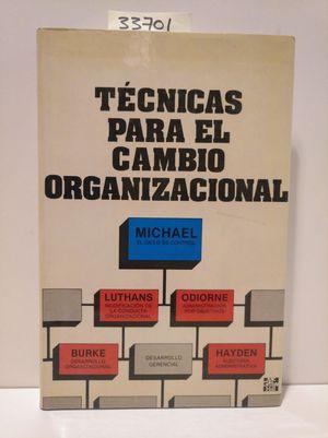 TECNICAS PARA EL CAMBIO ORGANIZACIONAL