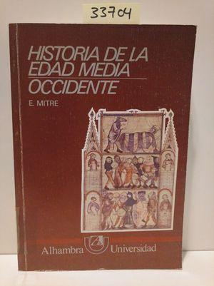 HISTORIA DE LA EDAD MEDIA. T.1. OCCIDENTE