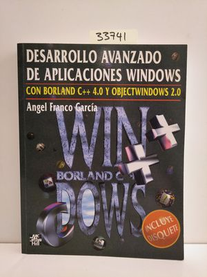 DESARROLLO AVANZADO DE APLICACIONES WINDOWS CON C++ 4.0 Y OBJECT WINDOWS 2.0