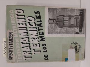 TRATADO DE METALURGIA VOL.V : TRATAMIENTO TÉRMICO DE LOS METALES