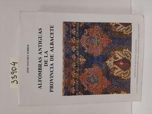 ALFOMBRAS ANTIGUAS DE LA PROVINCIA DE ALBACETE