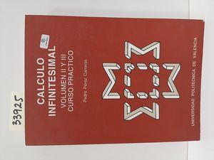 CÁLCULO INFINITESIMAL. VOLUMEN II Y III. CURSO PRÁCTICO