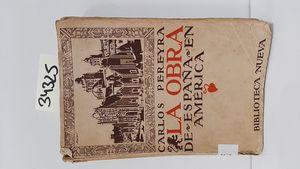 LA OBRA DE ESPAÑA EN AMERICA