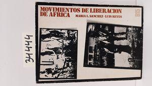 MOVIMIENTOS DE LIBERACION EN AFRICA