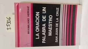 LA ORACIÓN PALABRA DE UN MAESTRO: SAN JUAN DE LA CRUZ