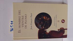 EL HOMBRE DEL VIENTRE DE PLOMO (II)